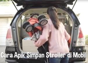 Cara Apik Simpan Stroller di Mobil